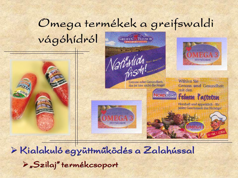 """Omega termékek a greifswaldi vágóhídról  Kialakuló együttműködés a Zalahússal  """"Szilaj termékcsoport  Kialakuló együttműködés a Zalahússal  """"Szilaj termékcsoport"""