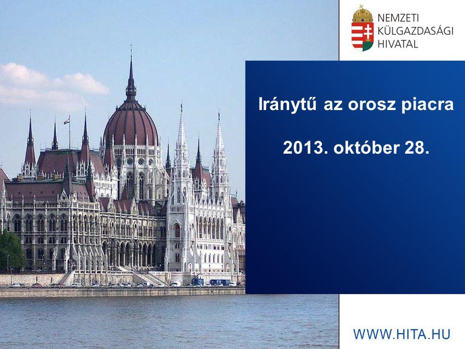 Iránytű az orosz piacra 2013. október 28.
