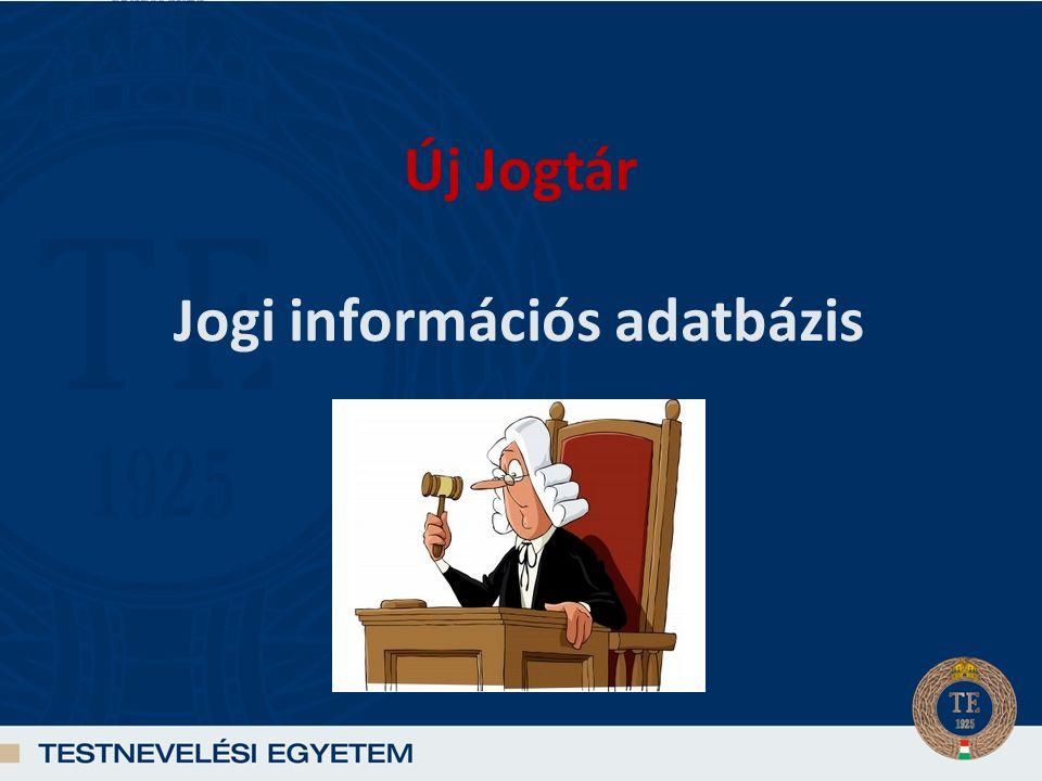 Új Jogtár Jogi információs adatbázis