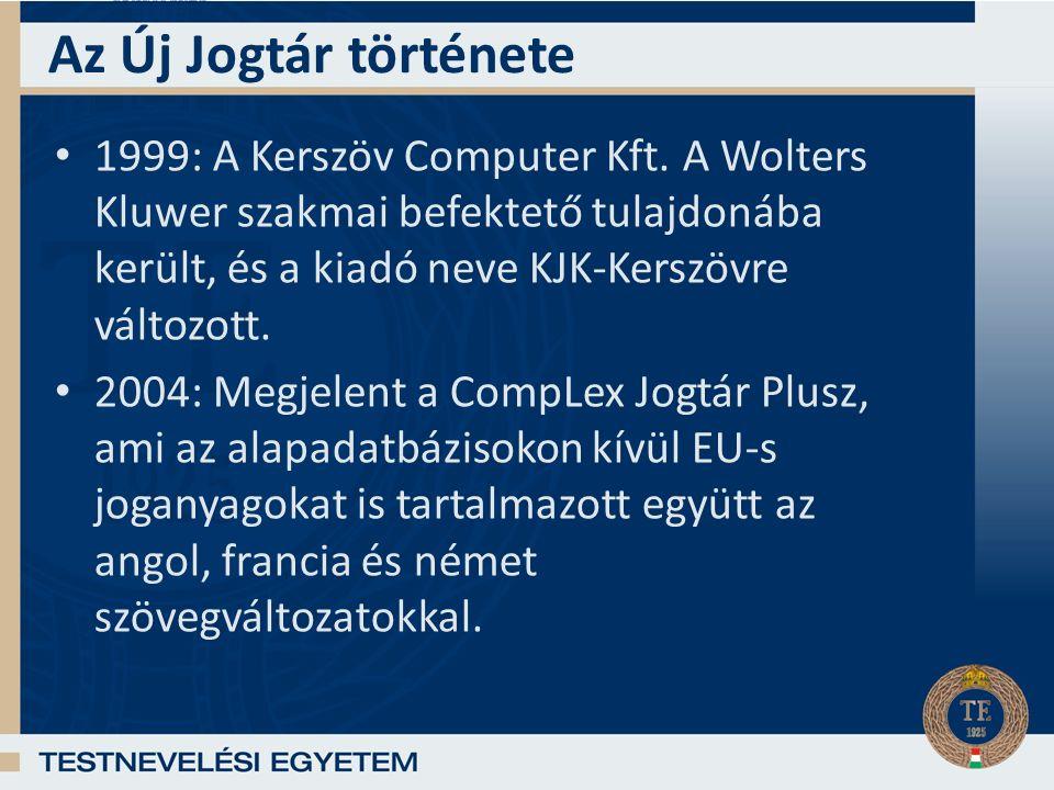 Az Új Jogtár története 1999: A Kerszöv Computer Kft.