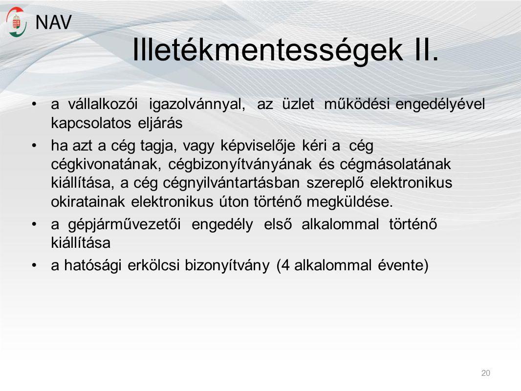 Illetékmentességek II.