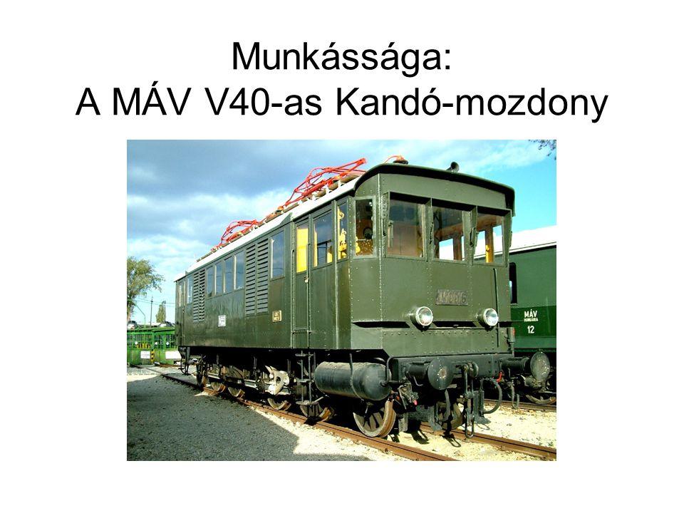 Munkássága: A MÁV V40-as Kandó-mozdony