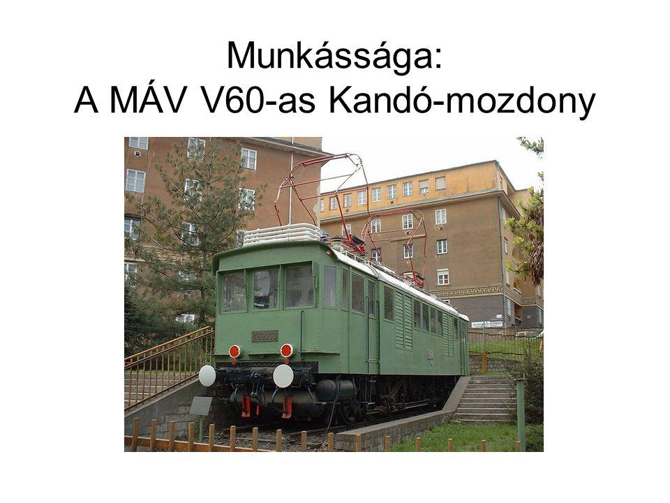Munkássága: A MÁV V60-as Kandó-mozdony