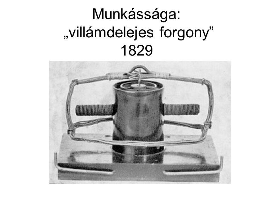 """Munkássága: """"villámdelejes forgony"""" 1829"""