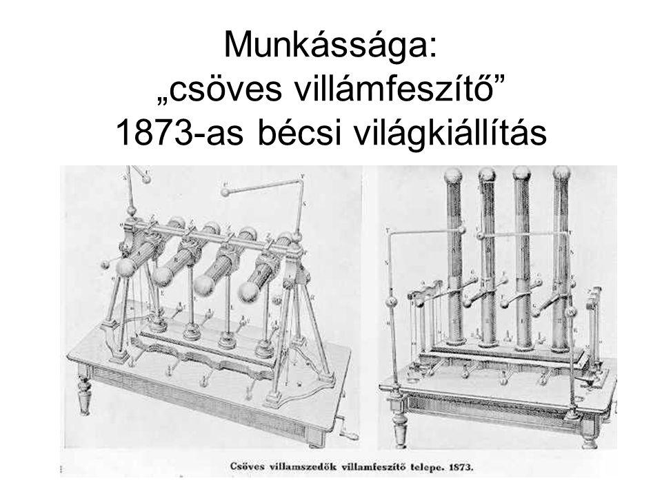 Munkássága: váltakozó áramú wattmérő 1885