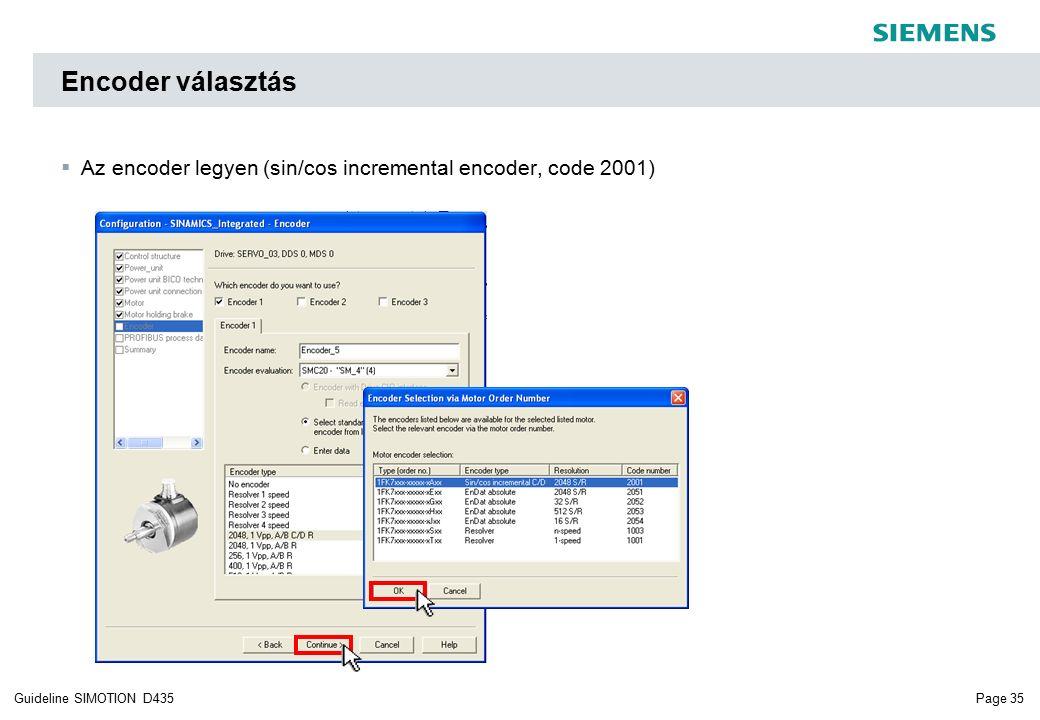 Page 35Guideline SIMOTION D435 Encoder választás  Az encoder legyen (sin/cos incremental encoder, code 2001)