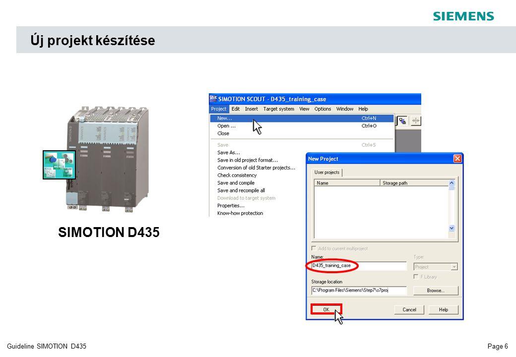 Page 6Guideline SIMOTION D435 SIMOTION D435 Új projekt készítése