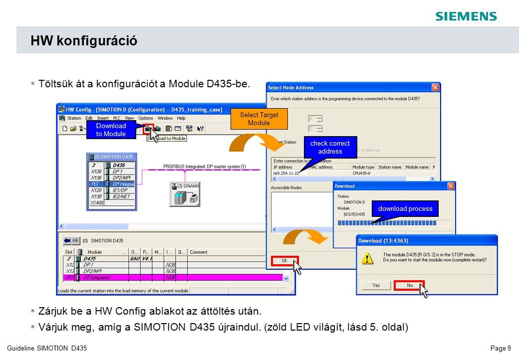 Page 9Guideline SIMOTION D435 HW konfiguráció  Töltsük át a konfigurációt a Module D435-be.