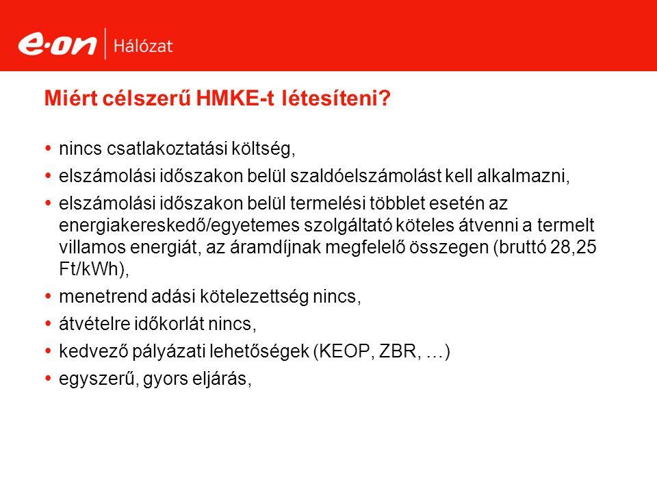 Miért célszerű HMKE-t létesíteni.