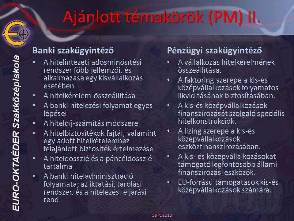 Ajánlott témakörök (PM) II.