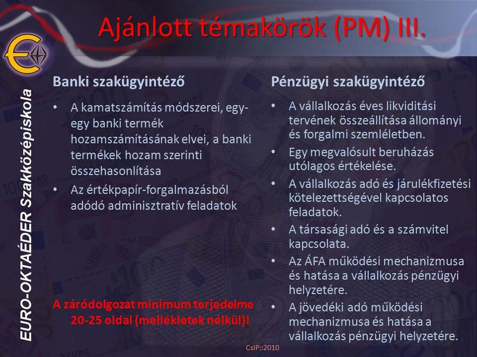 Ajánlott témakörök (PM) III.
