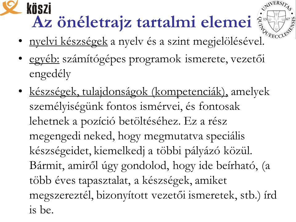 Az önéletrajz tartalmi elemei nyelvi készségek a nyelv és a szint megjelölésével.