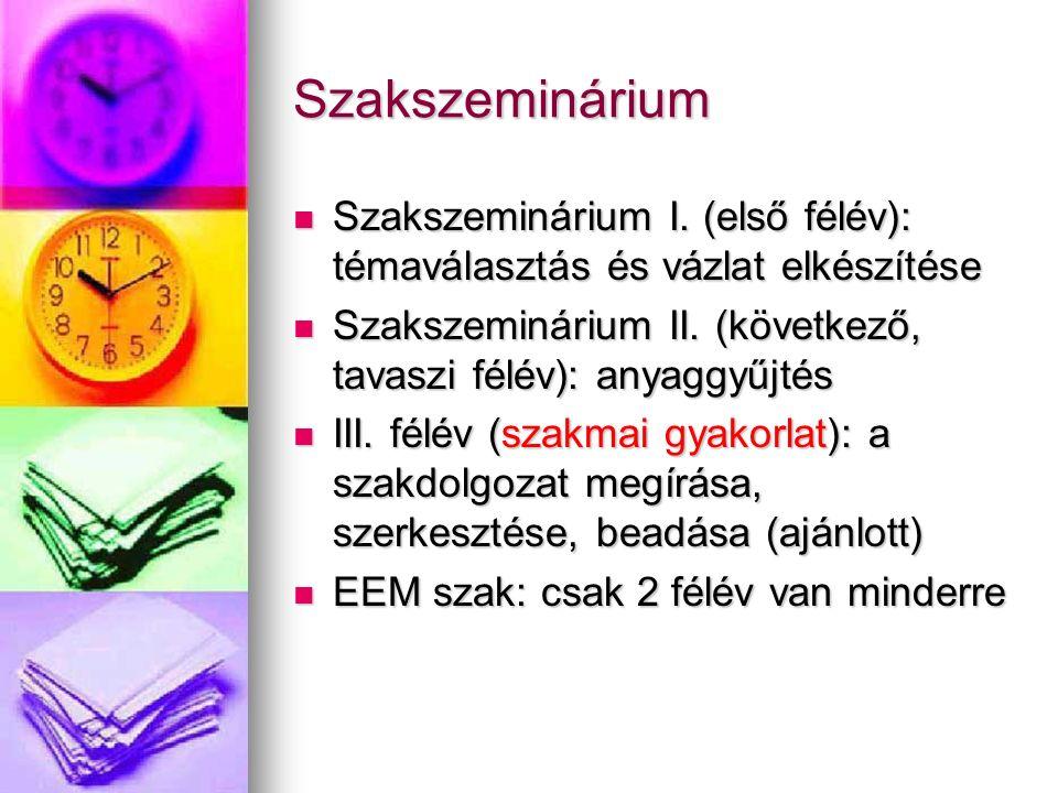 Szakszeminárium Szakszeminárium I.