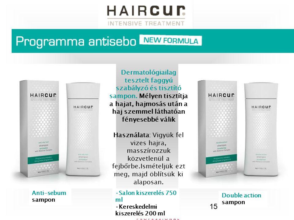 15 Dermatológiailag tesztelt faggyú szabályzó és tisztító sampon. Mélyen tisztítja a hajat, hajmosás után a haj szemmel láthatóan fényesebbé válik Has