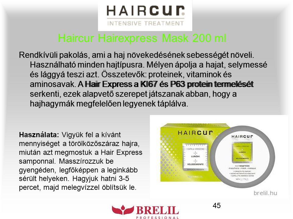45 Haircur Hairexpress Mask 200 ml Rendkívüli pakolás, ami a haj növekedésének sebességét növeli. Használható minden hajtípusra. Mélyen ápolja a hajat