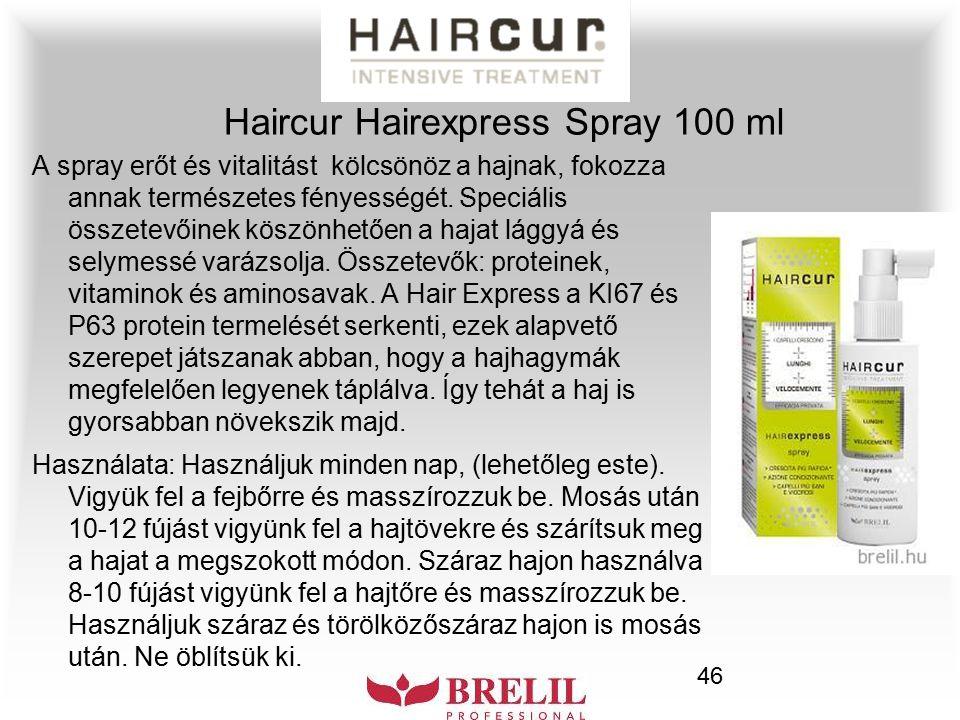 46 Haircur Hairexpress Spray 100 ml A spray erőt és vitalitást kölcsönöz a hajnak, fokozza annak természetes fényességét. Speciális összetevőinek kösz