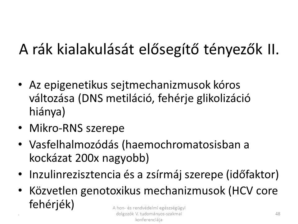 .48 A rák kialakulását elősegítő tényezők II.