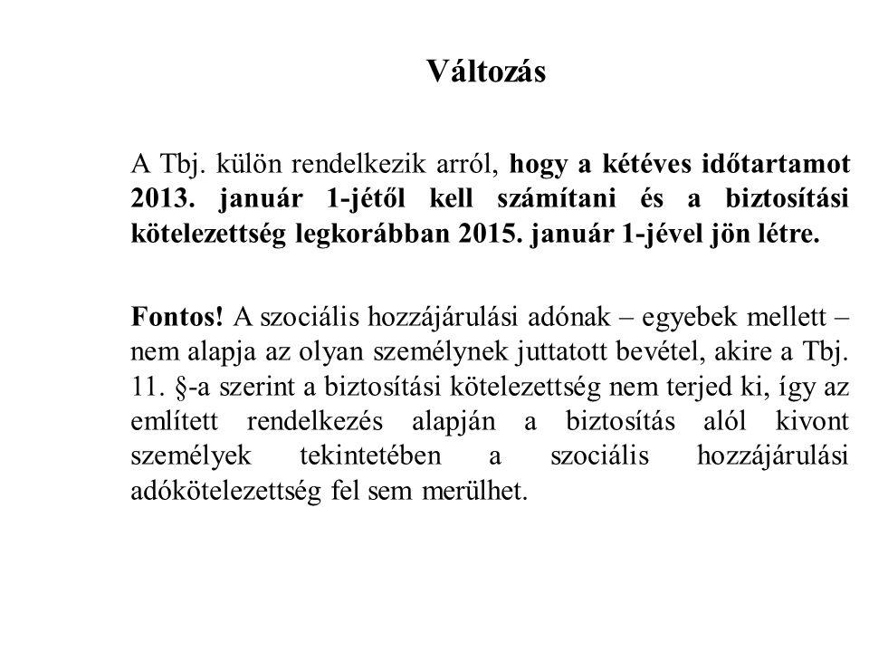 KIFIZETŐT TERHELŐ SZOCHO ALAPJA Szocho tv.455.