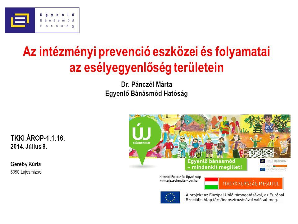 Az intézményi prevenció eszközei és folyamatai az esélyegyenlőség területein Dr.