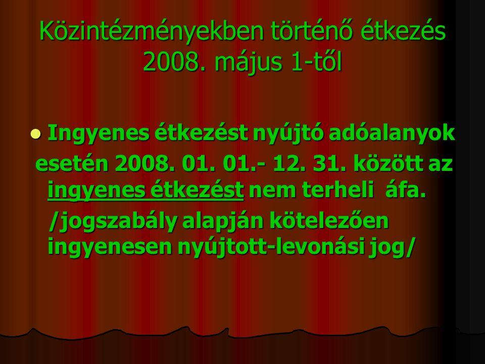 Közintézményekben történő étkezés 2008.