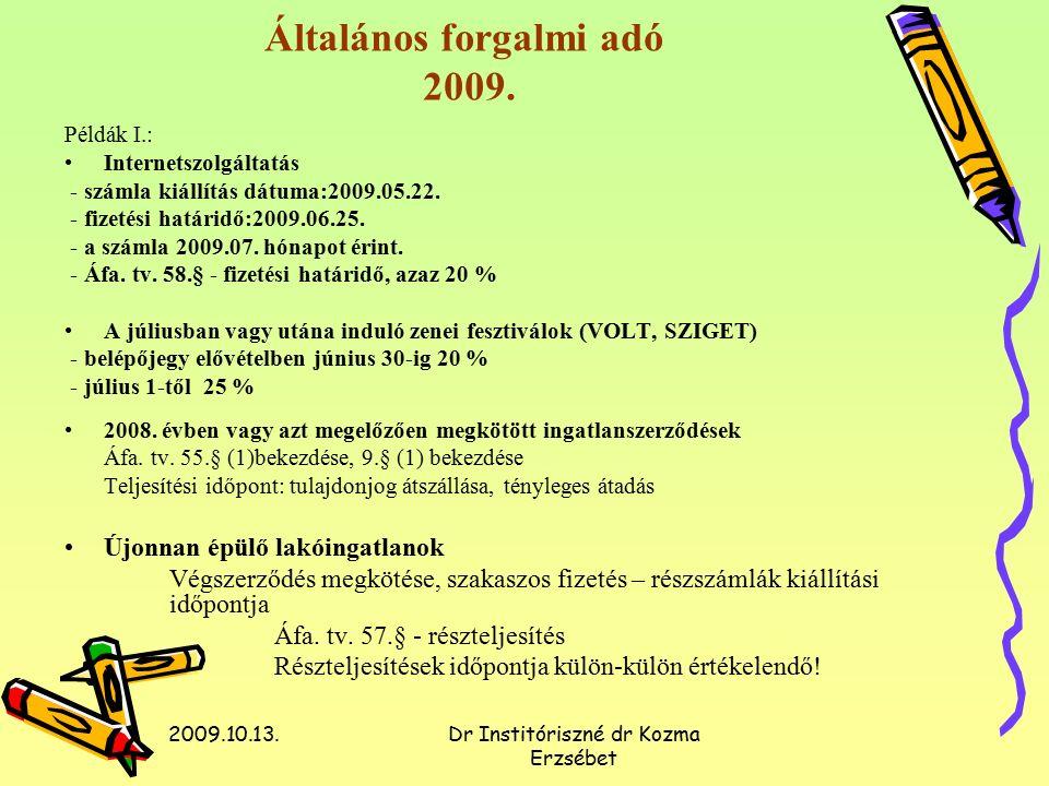 2009.10.13.Dr Institóriszné dr Kozma Erzsébet Általános forgalmi adó 2009.