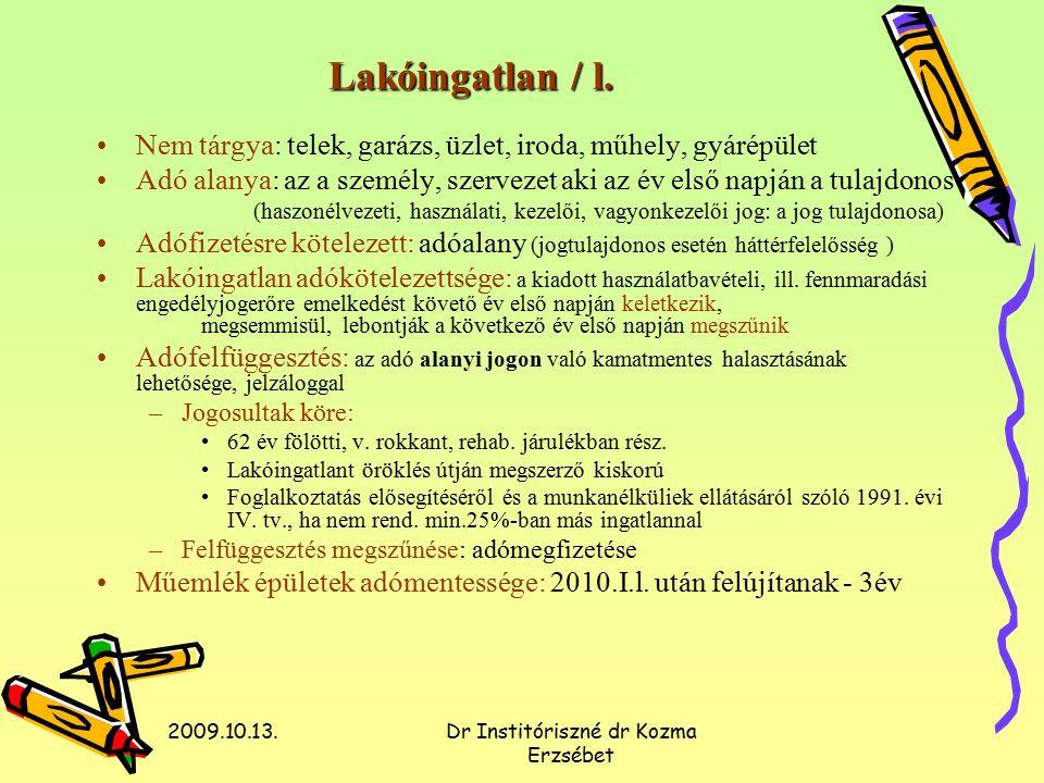 2009.10.13.Dr Institóriszné dr Kozma Erzsébet Lakóingatlan / l.