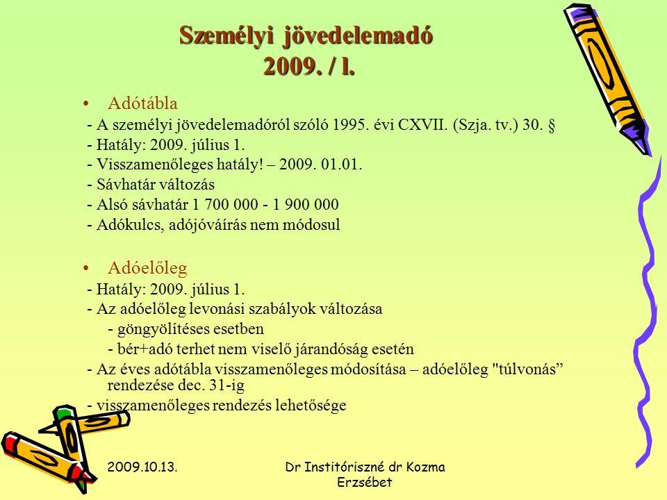 2009.10.13.Dr Institóriszné dr Kozma Erzsébet Általános forgalmi adó Példa, 2009.