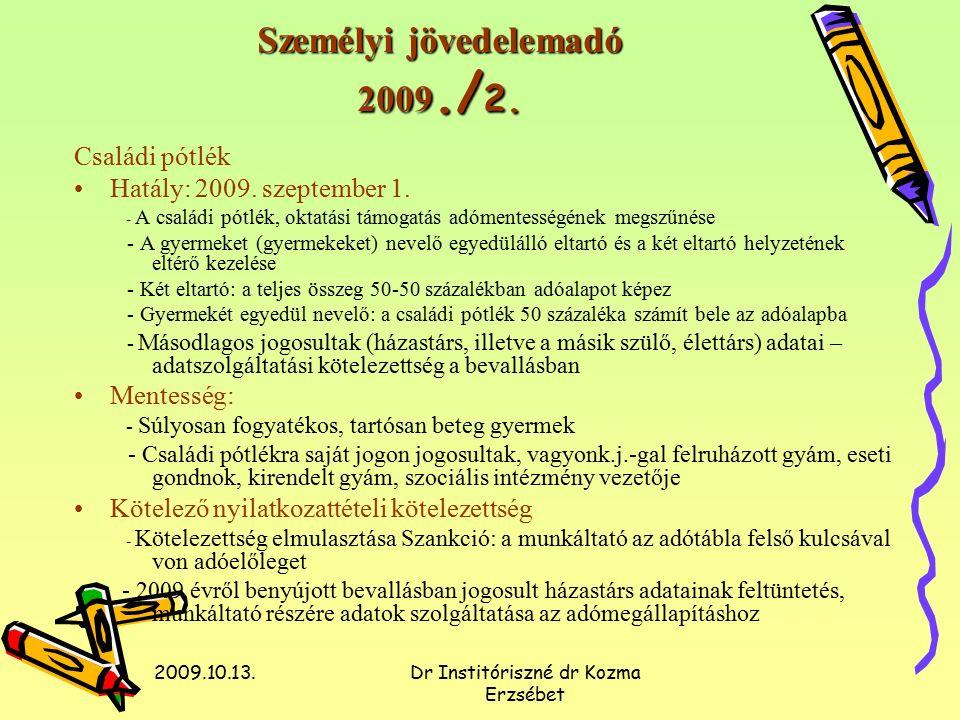 2009.10.13.Dr Institóriszné dr Kozma Erzsébet Személyi jövedelemadó 2009./ 2.