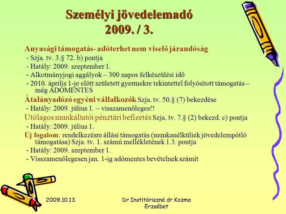 2009.10.13.Dr Institóriszné dr Kozma Erzsébet Személyi jövedelemadó 2010.