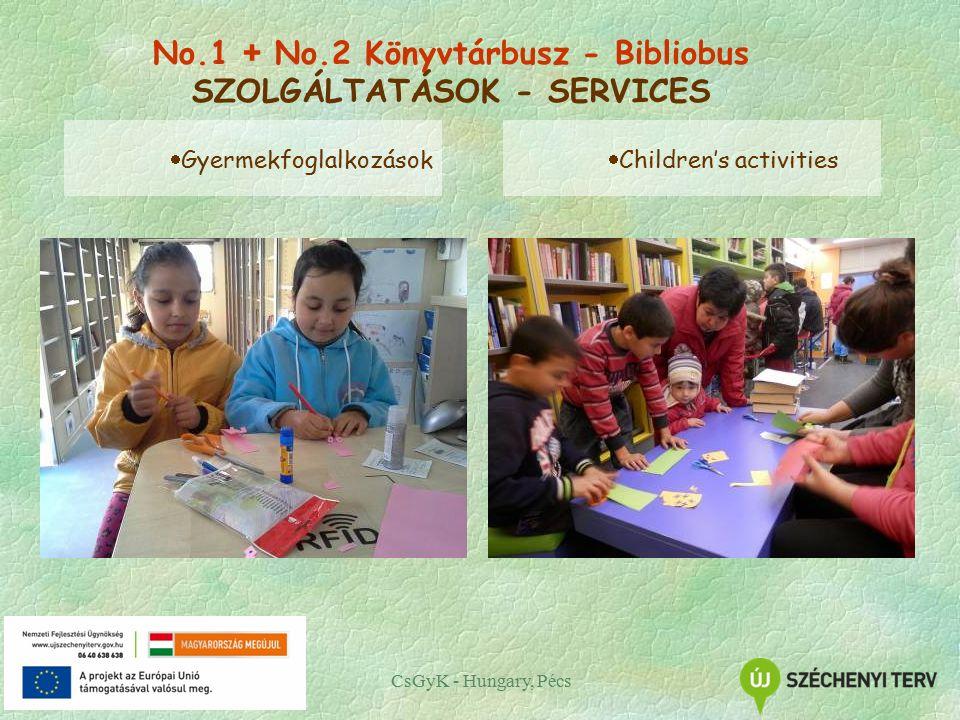 CsGyK - Hungary, Pécs  Gyermekfoglalkozások  Children's activities No.1 + No.2 Könyvtárbusz - Bibliobus SZOLGÁLTATÁSOK - SERVICES