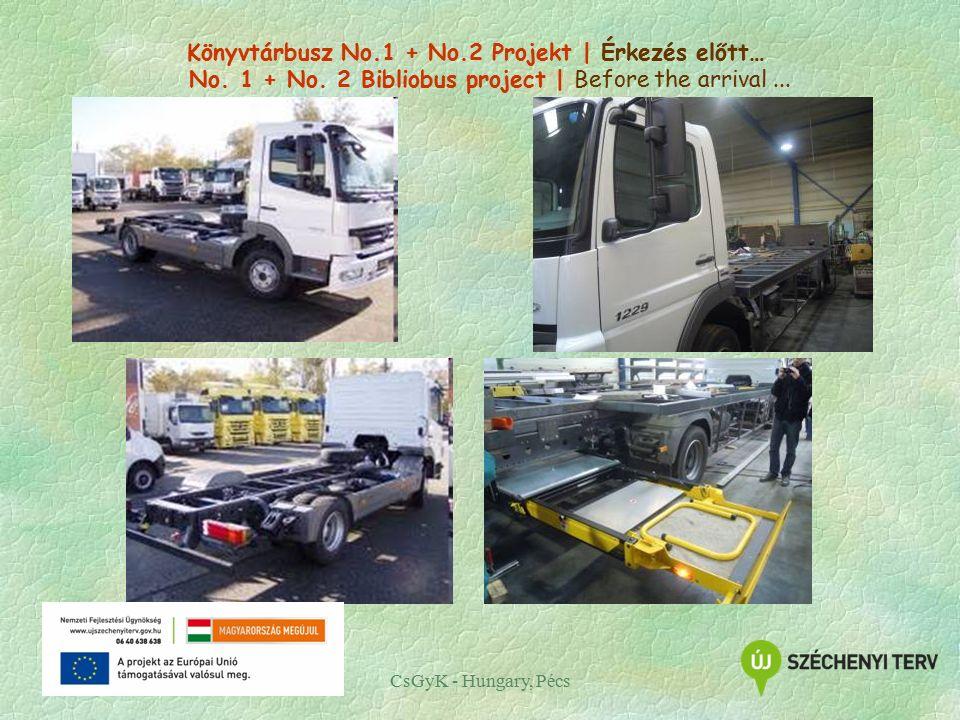 Könyvtárbusz No.1 + No.2 Projekt | Érkezés előtt… No. 1 + No. 2 Bibliobus project | Before the arrival... CsGyK - Hungary, Pécs