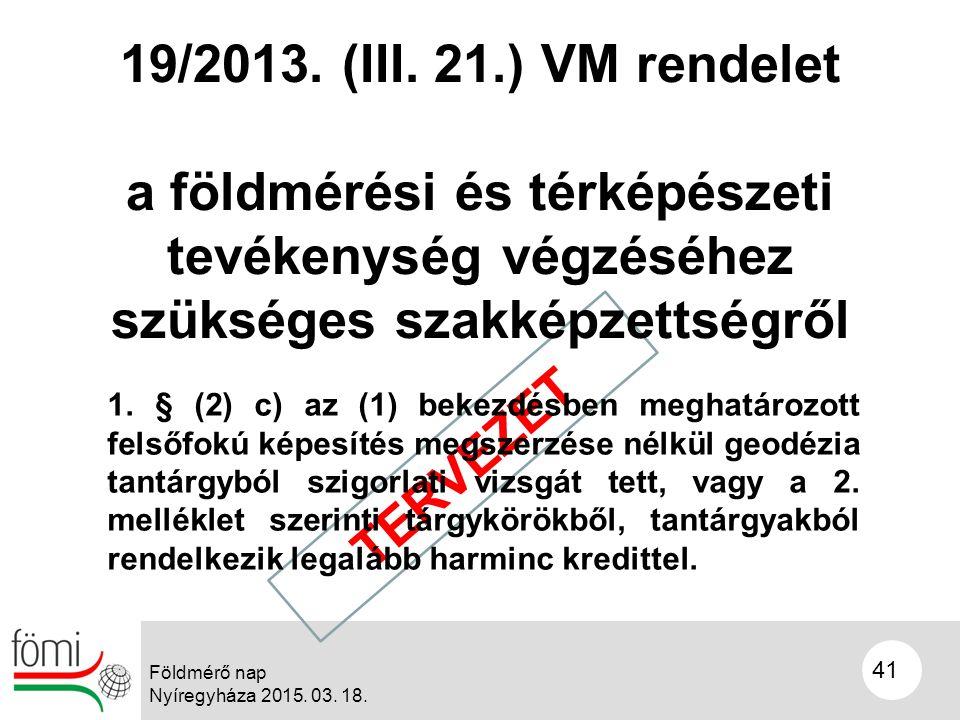TERVEZET 19/2013. (III.