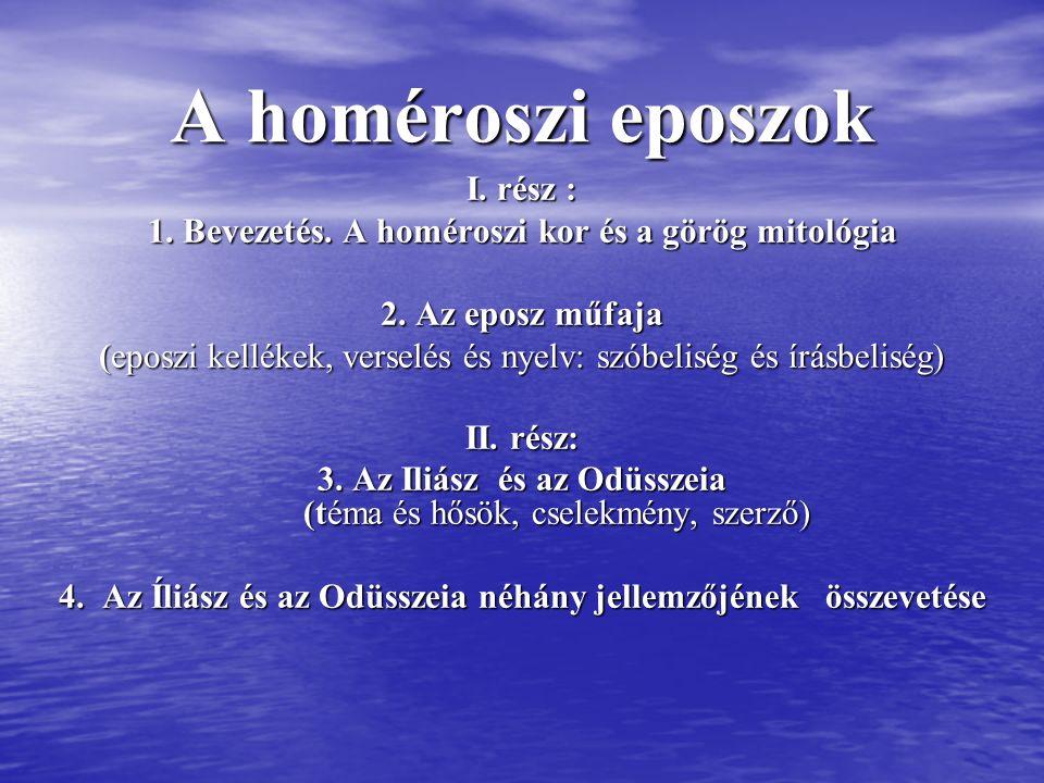 1. Bevezetés A görög mitológia és a homéroszi eposzok