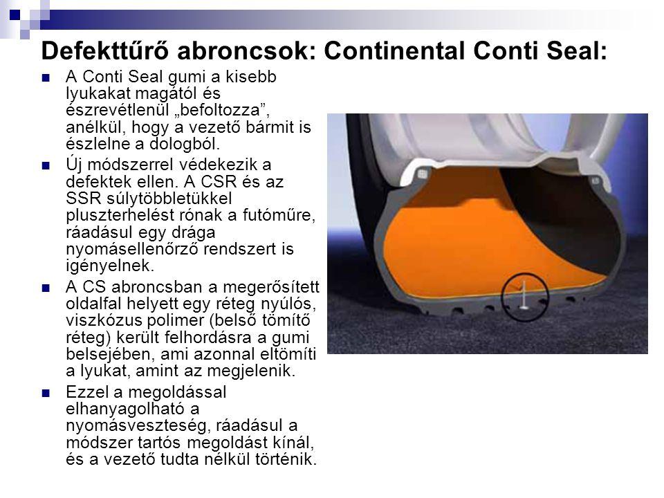 """Defekttűrő abroncsok: Continental Conti Seal: A Conti Seal gumi a kisebb lyukakat magától és észrevétlenül """"befoltozza , anélkül, hogy a vezető bármit is észlelne a dologból."""