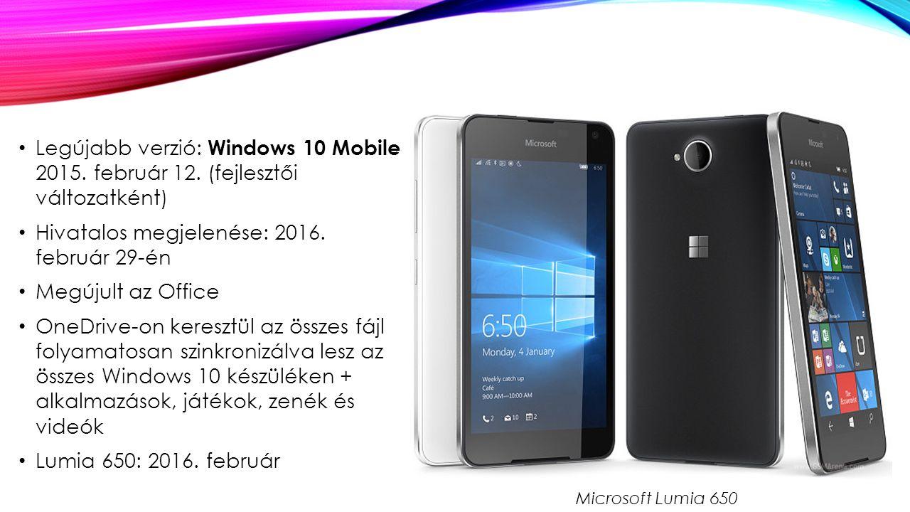 Legújabb verzió: Windows 10 Mobile 2015.február 12.