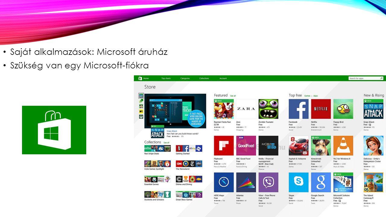 Saját alkalmazások: Microsoft áruház Szükség van egy Microsoft-fiókra