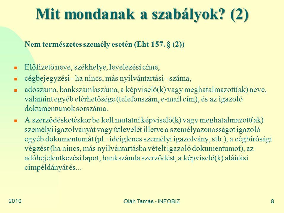2010 Oláh Tamás - INFOBIZ9 Mit mondanak a szabályok.