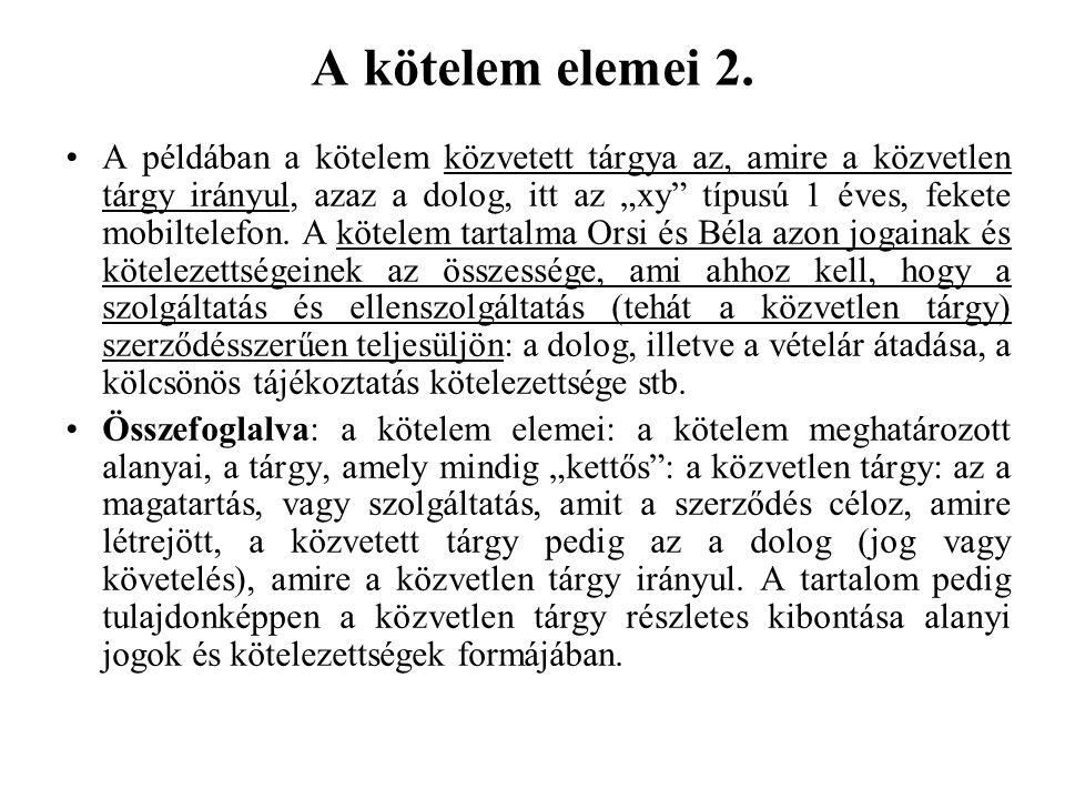 A kötelem elemei 2.