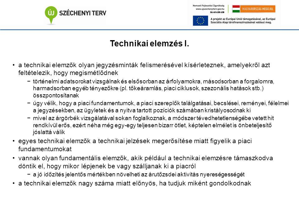 Technikai elemzés I.