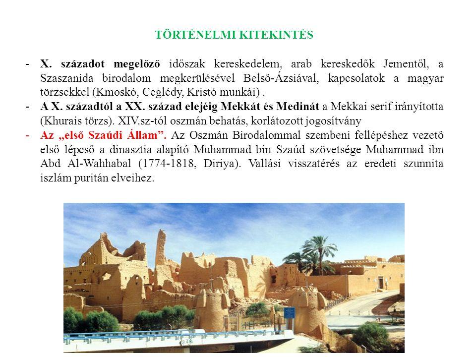 TÖRTÉNELMI KITEKINTÉS -X. századot megelőző időszak kereskedelem, arab kereskedők Jementől, a Szaszanida birodalom megkerülésével Belső-Ázsiával, kapc