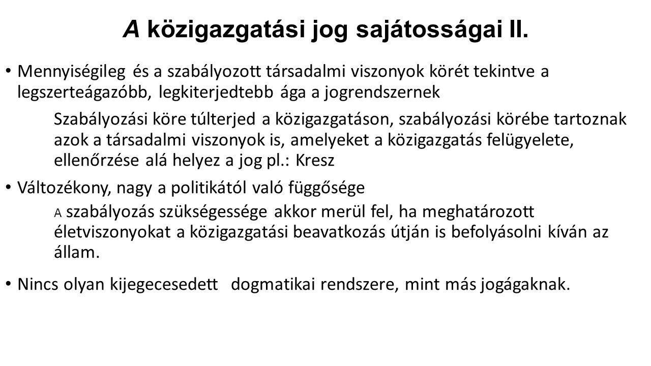 A közigazgatási jog sajátosságai II.