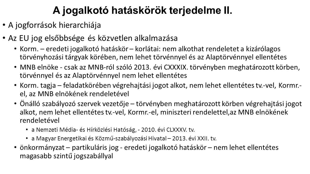 A jogalkotó hatáskörök terjedelme II.