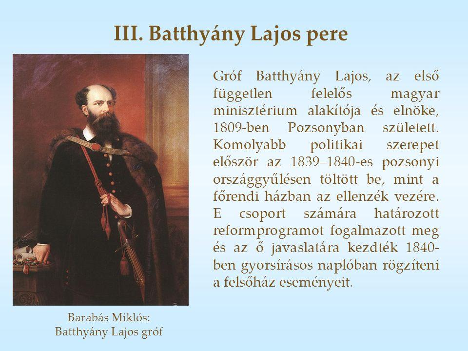 III. Batthyány Lajos pere Gróf Batthyány Lajos, az első független felelős magyar minisztérium alakítója és elnöke, 1809-ben Pozsonyban született. Komo