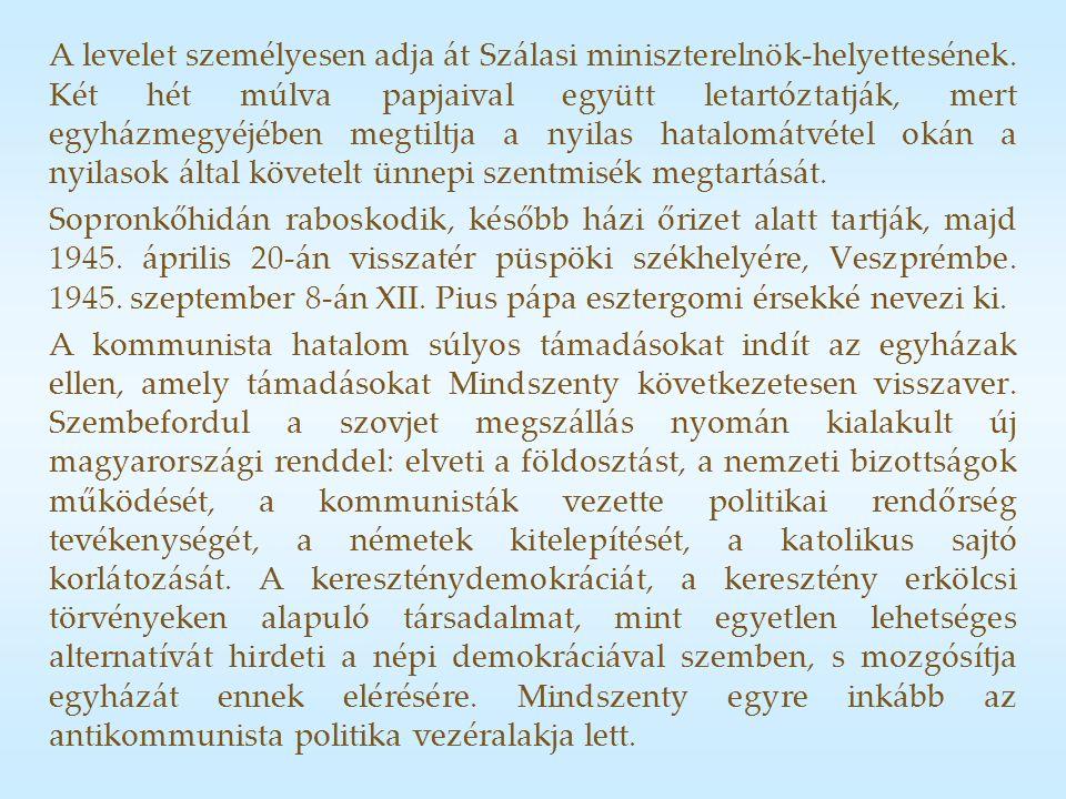 A levelet személyesen adja át Szálasi miniszterelnök-helyettesének.