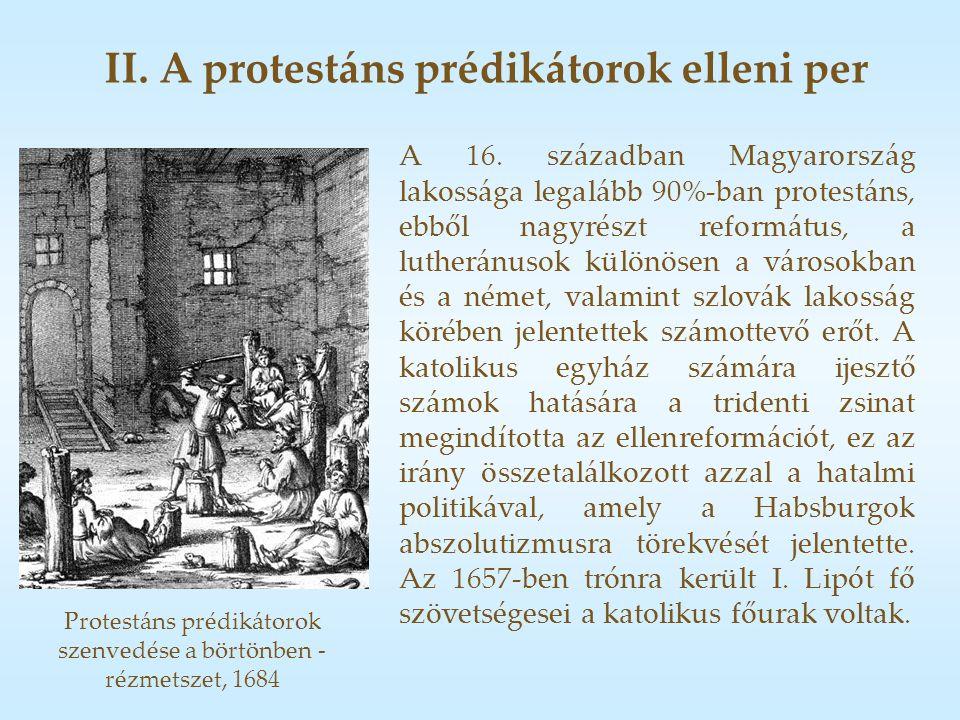 II. A protestáns prédikátorok elleni per A 16.