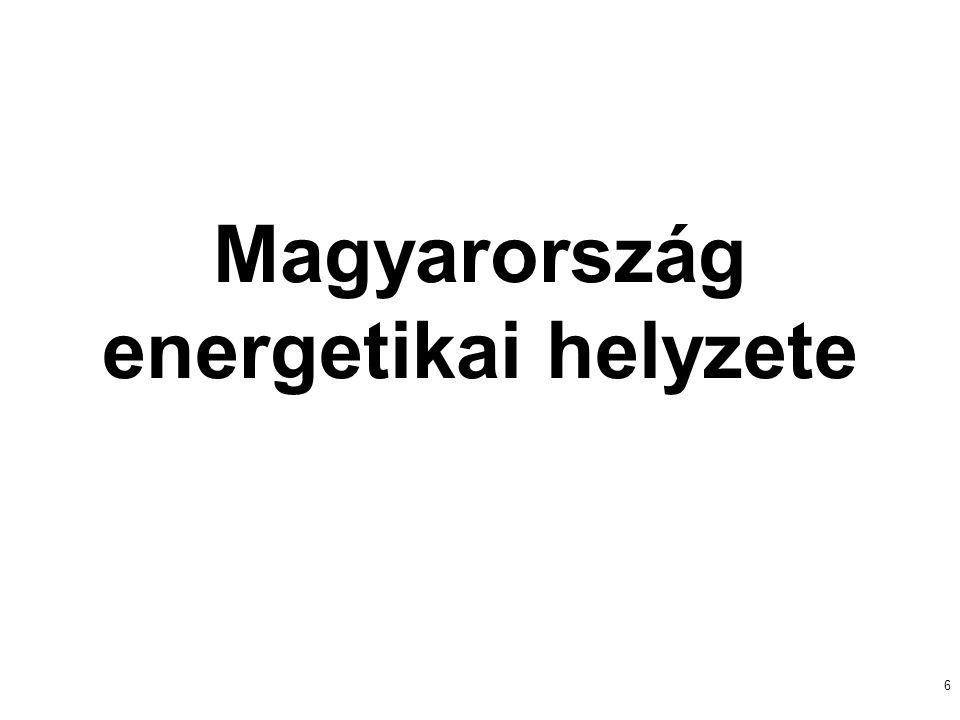 6 Magyarország energetikai helyzete