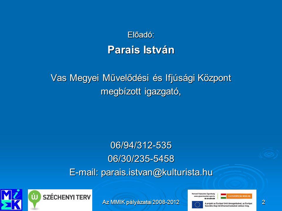 A Megyei Művelődési és Ifjúsági Központ páláyzatai 2008-201223 9.