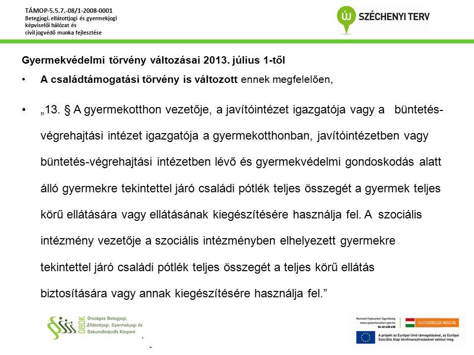 Gyermekvédelmi törvény változásai 2013.szeptember 1-től Gyvt.
