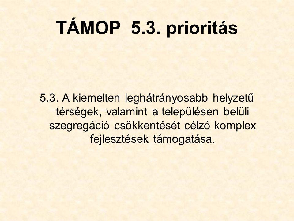 TÁMOP 5.3. prioritás 5.3.