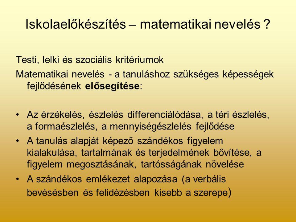 Iskolaelőkészítés – matematikai nevelés .